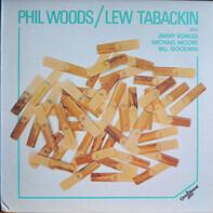 Phil Woods / Lew Tabackin - Phil Woods / Lew Tabackin