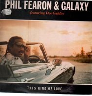 Phil Fearon & Galaxy - This Kind of Love