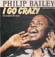 Philip Bailey - I Go Crazy