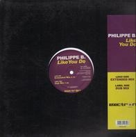 Philippe B. - Like you do