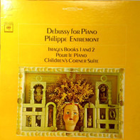 Philippe Entremont - Debussy For Piano