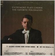 Philippe Entremont Plays Frédéric Chopin - Entremont Plays Chopin (The Favorite Polonaises)