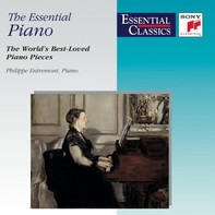 Philippe Entremont - The Essential Piano (The World's Best-Loved Piano Pieces)