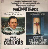 Philippe Sarde - Mille Milliards de Dollars / Conte de la Folie Ordinaire