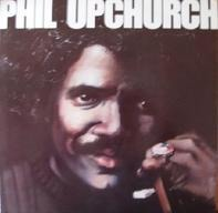 Phil Upchurch - Phil Upchurch