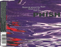 Phish - Bouncing Around The Room