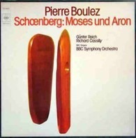 Pierre Boulez - Arnold Schoenberg - Moses Und Aron