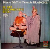 Pierre Dac & Francis Blanche - Le Sar Rabindranath Duval Version Intégrale