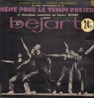 Pierre Henry - Messe Pour le Temps Present