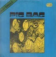 Pig Bag - Papa's Got A Brand New Pig Bag / The Backside