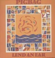 Pigbag - Lend an Ear