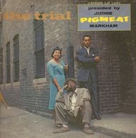 Pigmeat Markham - The Trial