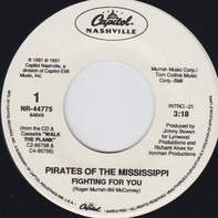 Pirates Of The Mississippi - Fighting For You / Talking' 'Bout Love