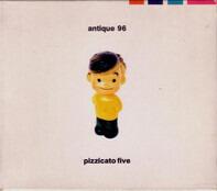 Pizzicato Five - Antique 96