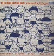 Pizzicato Five, a.o. - Readymade Records, Tokyo - The Remixes