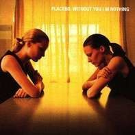 Placebo Featuring David Bowie - Without You I'm Nothing