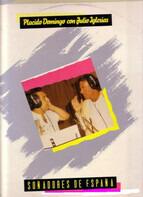 Placido Domingo Con Julio Iglesias - Soñadores de España
