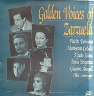 Placido Domingo, Montserrat Caballé, Alfredo Krau a.o. - Golden Voices of Zarzuela