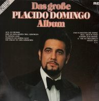 Placido Domingo - Das große Placido Domingo Album
