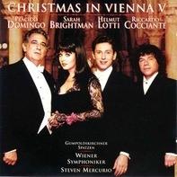 Placido Domingo , Sarah Brightman , Helmut Lotti , Riccardo Cocciante , Gumpoldskirchner Spatzen , - Christmas In Vienna V