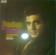 Placido Domingo , The London Symphony Orchestra - Domingo Sings Caruso