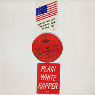 Plain White Rapper - Na Na Na Hey We Love Livin' In The USA