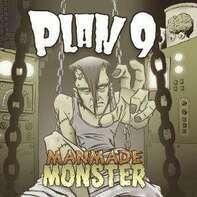 Plan 9 - Manmade Monster