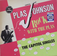 Plas Johnson - Rockin' With The Plas -  The Capitol Singles