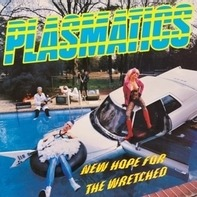 Plasmatics - New Hope For Thewretched