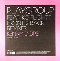 Playgroup Feat. KC Flightt - Front 2 Back (Kenny Dope Remixes)