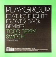 Playgroup - Front 2 Back (Remixes) (Part 2)