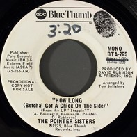 Pointer Sisters - How Long (Betcha' Got A Chick On The Side)