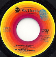 Pointer Sisters - Having A Party / Lonely Gal
