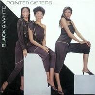 Pointer Sisters - Black & White