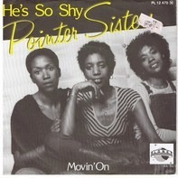 Pointer Sisters - He's So Shy / Movin' On
