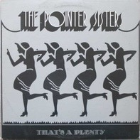 Pointer Sisters - That's a Plenty