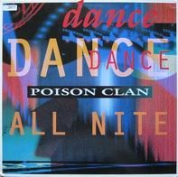 Poison Clan - Dance All Nite