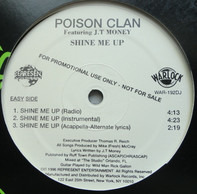 Poison Clan Featuring JT Money - Shine Me Up