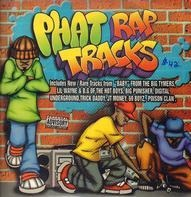 Poison Clan, Te Smalls & Big Balls, Digital Underground et al. - Phat Rap Tracks