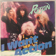 Poison - I Want Action