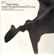 Polefolder - INNER TURMOIL/SCARED TO..