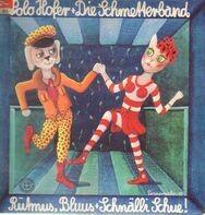Polo Hofer + Die Schmetterband - Rütmus, Bluus + Schnälli Schue!