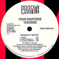 Poor Righteous Teachers - Nobody Move / Da Rill Shit