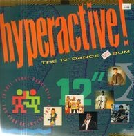 Dance Little Sister, A Love Supreme - Hyperactive! The 12' Dance Album