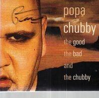 Popa Chubby - Good, the Bad & Chubby