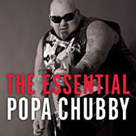 Popa Chubby - The Essential