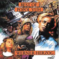 Popol Vuh - Best Of Popol Vuh From The Films Of Werner Herzog
