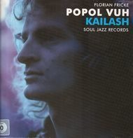 Popol Vuh/Florian Fricke - Kailash