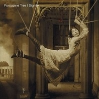 Porcupine Tree - Signify -HQ/Reissue-