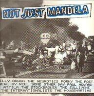 Porky The Poet, Billy Bragg, The Neurotics a.o. - Not Just Mandela